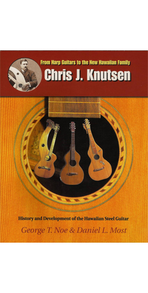 Chris J. Knutsen by George T. Noe & Daniel L. Most